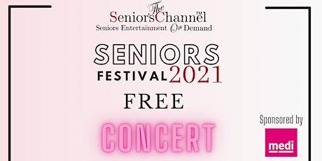 Seniors Festival 2021 FREE Concert tickets