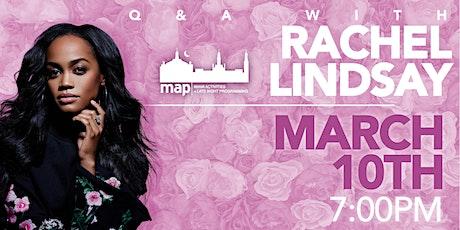 Q&A feat. Bachelorette Rachel Lindsay tickets