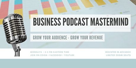 Growing Your Podcast Audience tickets