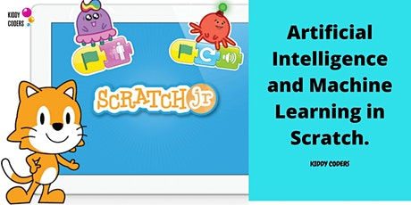 Artificial Intelligence and Machine Learning in Scratch. tickets