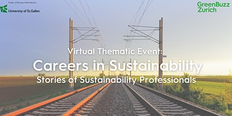 Virtual Thematic Event: Careers in Sustainability - Stories of Sustainability Professionals tickets