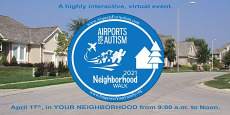 Airports for Autism 2021 Neighborhood Walk tickets
