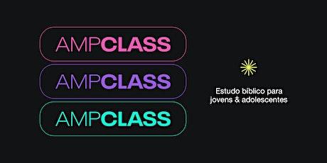 Matricule-se no AMP Class  Launch ingressos