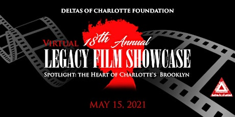 Legacy Film Showcase Presented By Deltas of Charlotte Foundation tickets