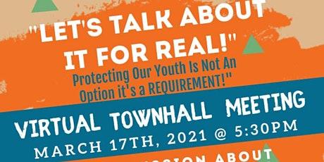 """Let's Talk About It Foreal!"" Virtual Town Hall Meeting tickets"