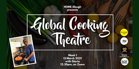 Global Cooking Theatre with Gloria | Season 3 | Week 1 tickets