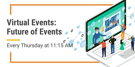 Virtual Events: The Future of Events tickets