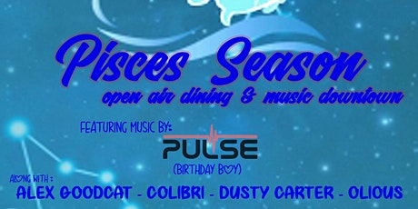 Pisces Party  - Pulse / Alex Goodcat / Colibri / Dusty Carter / Olious tickets
