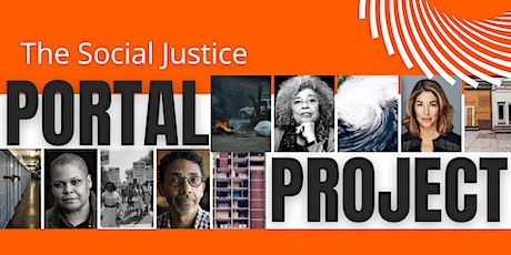 The Social Justice Portal Project  Launch! tickets