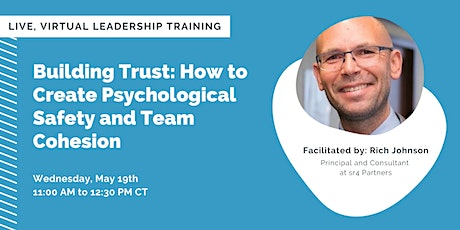 Building Trust: How to Create Psychological Safety and Team Cohesion tickets