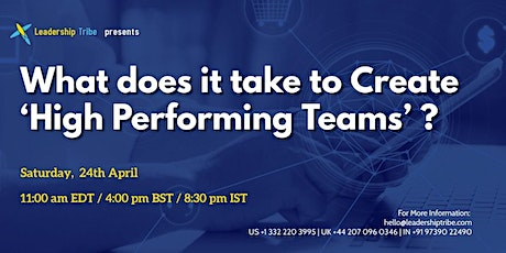 What does it take to Create 'High Performing Teams'  - 240421 - Canada tickets