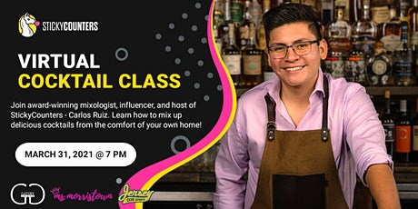 Virtual Cocktail Class Presented By Carlos Ruiz & StickyCounters tickets