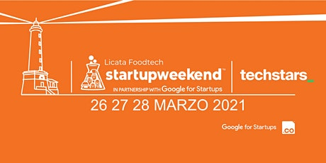 Techstars Startup Weekend Licata  Food 03/21 biglietti