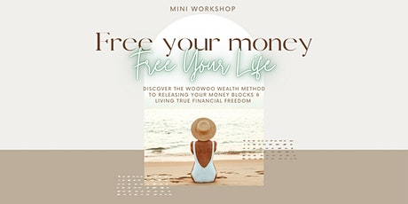 Free Your Money | Free Your Life tickets