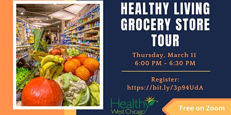 Healthy Living Grocery Store Tour- Eating Healthy on a Budget tickets