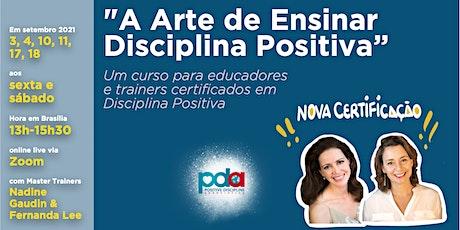 A Arte de Ensinar Disciplina Positiva ingressos