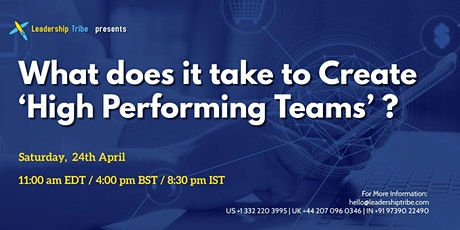 What does it take to Create 'High Performing Teams'  - 240421 - Norway tickets