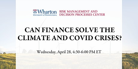 Can Finance Solve the Climate and COVID Crises? tickets