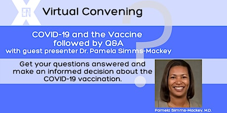 Exonerated Nation Virtual Convening: COVID-19 and the Vaccine with Q&A tickets