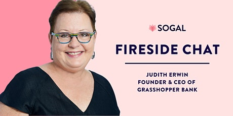 Fireside Chat with Judith Erwin, Founder & CEO of Grasshopper Bank tickets