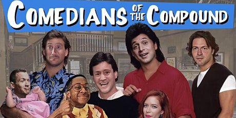 """JULY 17, 2021- """"COMEDIANS OF THE COMPOUND"""" tickets"""