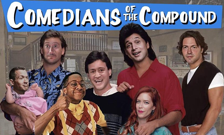 "JULY 17, 2021- ""COMEDIANS OF THE COMPOUND"" image"