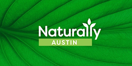 Naturally Austin Two-Year Anniversary Happy Hour! tickets
