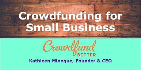 Crowdfunding for Small Businesses tickets