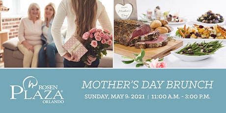 Celebrate Mother's Day at Rosen Plaza Hotel Orlando on International Drive tickets