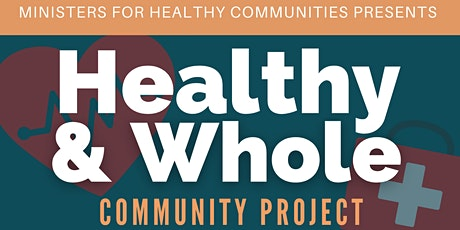 Healthy & Whole: COVID & Vaccine Info Sessions tickets