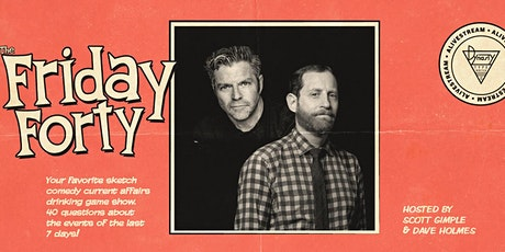 Friday Forty! tickets