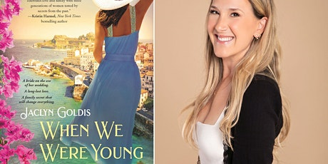 Virtual Event with Jaclyn Goldis, Author of WHEN WE WERE YOUNG tickets