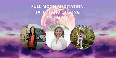 March 28   - Full Moon Qi Gong, Meditation and some Tai Chi tickets