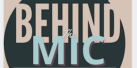 Behind The Mic: Workshop Series tickets