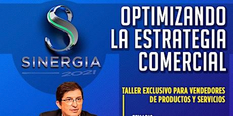 OPTIMIZANDO LA ESTRATEGIA COMERCIAL - TALLER PARA VENDEDORES entradas