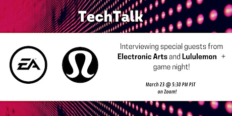 TechTalk - Learn what it's like to work at EA and Lululemon! + Game Night tickets