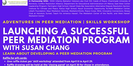 Launching A Successful Peer Mediation Program | Skills Workshop tickets