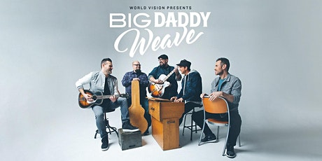An Evening with Big Daddy Weave tickets