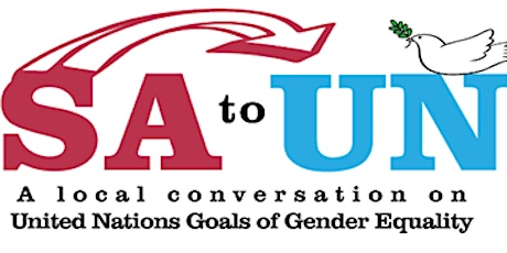 SA to UN: A Local Conversation of United Nations Goals on Gender Equality tickets