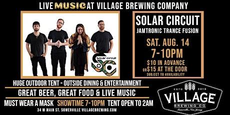 Solar Circuit @Village Brewing Company! tickets