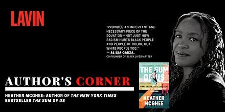 Author's Corner X Heather McGhee: Examining the Hidden Cost of Racism tickets