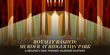 Royally Bashed - An interactive digital experience tickets