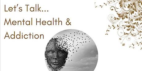 Mental Health & Addiction tickets