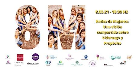 Redes de Mujeres: Una visión compartida sobre Liderazgo y Propósito boletos