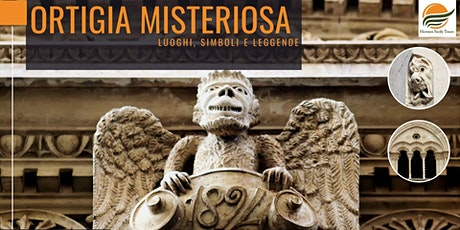 Ortigia misteriosa - visita guidata tra luoghi, simboli e leggende biglietti