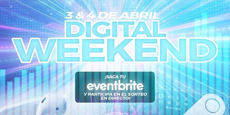 DIGITAL WEEKEND entradas