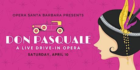 Opera Santa Barbara Presents Don Pasquale, A Live Drive-In Opera tickets