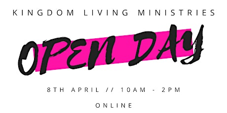 Kingdom Living Ministries Online Open Day tickets