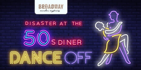 Disaster at the 50s Diner Dance-Off - An interactive digital experience tickets