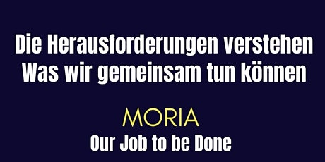 Our Job To Be Done: Moria - Die Situation vor Ort (Teil 1) Tickets